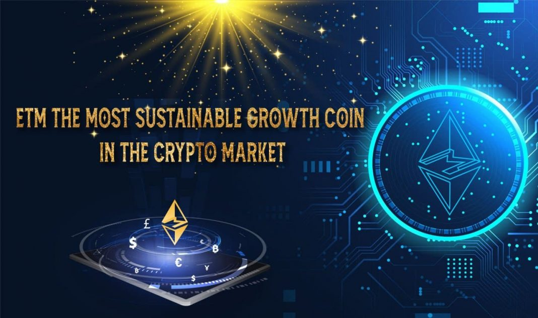 ETM the most sustainable growth coin in the crypto market